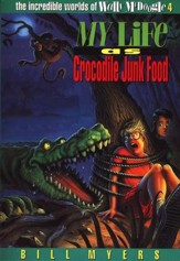 My Life as Crocodile Junk Food: The Incredible Worlds of  Wally McDoogle #4