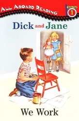 Read with Dick and Jane, We Work: Volume 10