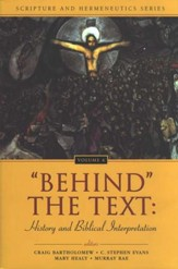 Behind the Text: History and Biblical Interpretation