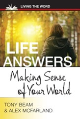 Life Answers: Making Sense of Your World