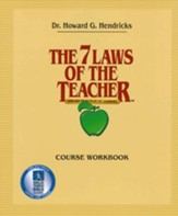 The 7 Laws Of The Teacher, Course Workbook