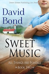 All Things Are Possible Book Two: Sweet Music - eBook