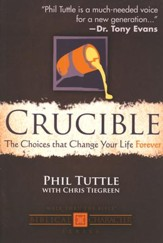 Crucible: The Choices that Change Your Life Forever  - Slightly Imperfect