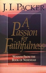 A Passion for Faithfulness