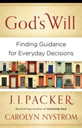 God's Will: Finding Guidance for Everyday Decisions - eBook