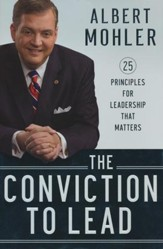 Conviction to Lead, The: 25 Principles for Leadership that Matters - eBook