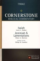 Isaiah, Jeremiah, Lamentations: Cornerstone Biblical Commentary, Volume 8