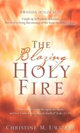 The Blazing Holy Fire