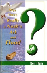 Was There Really a Noah's Ark and Flood? Booklet