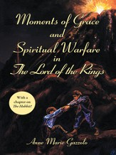 Moments of Grace and Spiritual Warfare in The Lord of the Rings - eBook