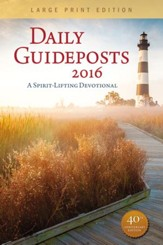 Daily Guideposts 2016: A Spiritual Devotional, Large Print,  Softcover