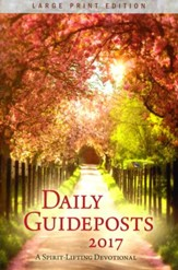 Daily Guideposts 2017: A Spirit-Lifting Devotional, Large-Print, softcover