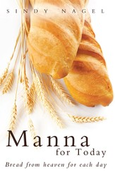 Manna for Today: Bread from heaven for each day - eBook