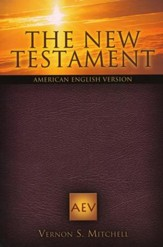 The New Testament: American English Version