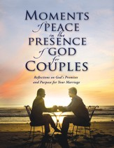 Moments of Peace in the Presence of God for Couples - eBook