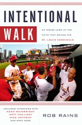 Intentional Walk: An Inside Look at the Faith That Drives the St. Louis Cardinals - eBook