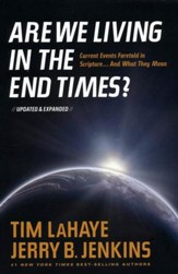 Are We Living in the End Times? - Updated & Expanded edition