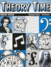 Theory Time for Grade Seven - Intermediate Workbook