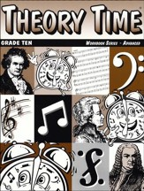 Theory Time for Grade Ten - Advanced Workbook