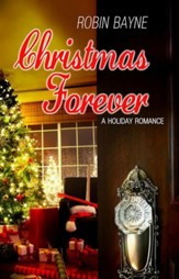 Christmas Forever: Novella - eBook