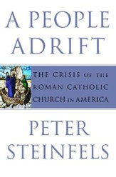 A People Adrift: The Crisis of the Roman Catholic Church in America - eBook