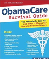 DaVinci's ObamaCare Survival Guide: The Affordable Care Act and What it Means for You and Your Health Care