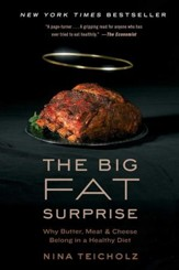 The Big Fat Lie: The True Story of Fat and Why It's Good For Us - eBook