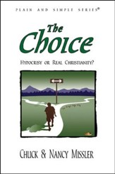 The Choice: Hypocrisy or Real Christianity?, 2nd  edition
