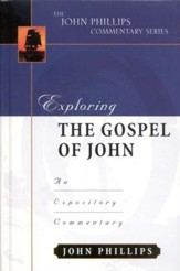 Exploring John: An Expository Commentary