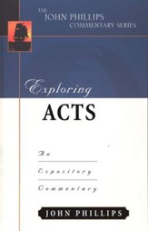 Exploring Acts: An Expository Commentary
