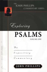 Exploring Psalms Vol 1: An Expository Commentary