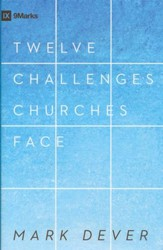 Twelve Challenges Churches Face
