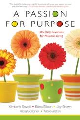 A Passion for Purpose: 365 Daily Devotions for Missional Living - eBook