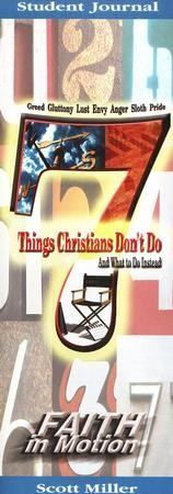 7 Things Christians Don't Do: and What to Do Instead - Student Guide