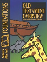 Bible Foundations: Old Testament Overview, Student Workbook