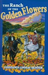 The Ranch of the Golden Flowers