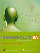 Dimensions Mathematics Textbook 8A (Common Core State  Standards Edition)