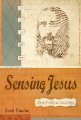 Sensing Jesus: Life and Ministry as a Human Being - eBook