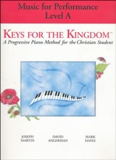 Keys for the Kingdom: Music for Performace A