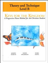 Keys for the Kingdom: Theory and Technique Level B