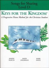 Keys for the Kingdom: Songs for Sharing Level D