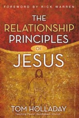 The Relationship Principles of Jesus, Softcover