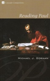 Reading Paul [Cascade Companions Series, Paperback]
