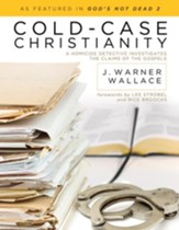 Cold-Case Christianity: A Homicide Detective Investigates the Claims of the Gospels - eBook