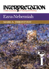 Ezra-Nehemiah: Interpretation: A Bible Commentary for Teaching and Preaching - eBook