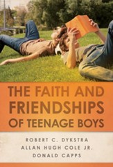 The Faith and Friendships of Teenage Boys - eBook