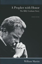 A Prophet with Honor: The Billy Graham Story, Hardcover