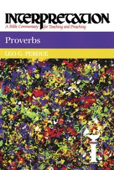 Proverbs: Interpretation: A Bible Commentary for Teaching and Preaching - eBook