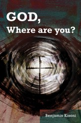 God, Where Are You? - eBook