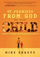 65 Promises from God for Your Child: Powerful prayers for supernatural results - eBook